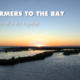 Farmers to the Bay